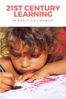 21st Century Learning in Early Childhood